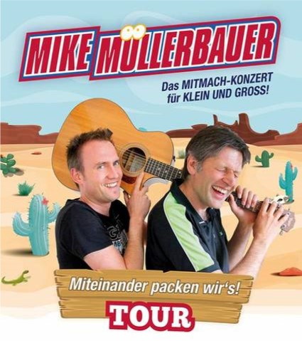 MIKE MÜLLERBAUER  Das MITMACH-KONZERT für KLEIN und GROSS